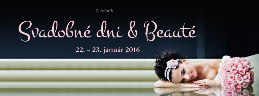 Svadobné dni & Beaute 2016 + Svadba v obrazoch